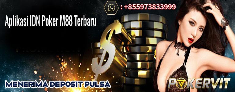aplikasi idn poker m88 terbaru, idn poker apk m88 terbaru, idn poker m88 asia