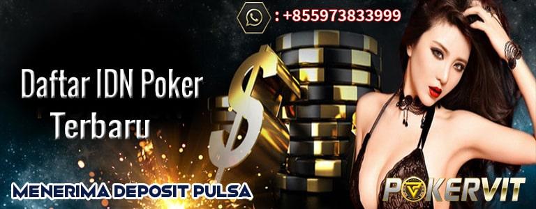 daftar idn poker terbaru