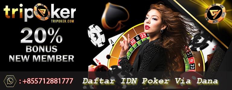 daftar idn poker via dana